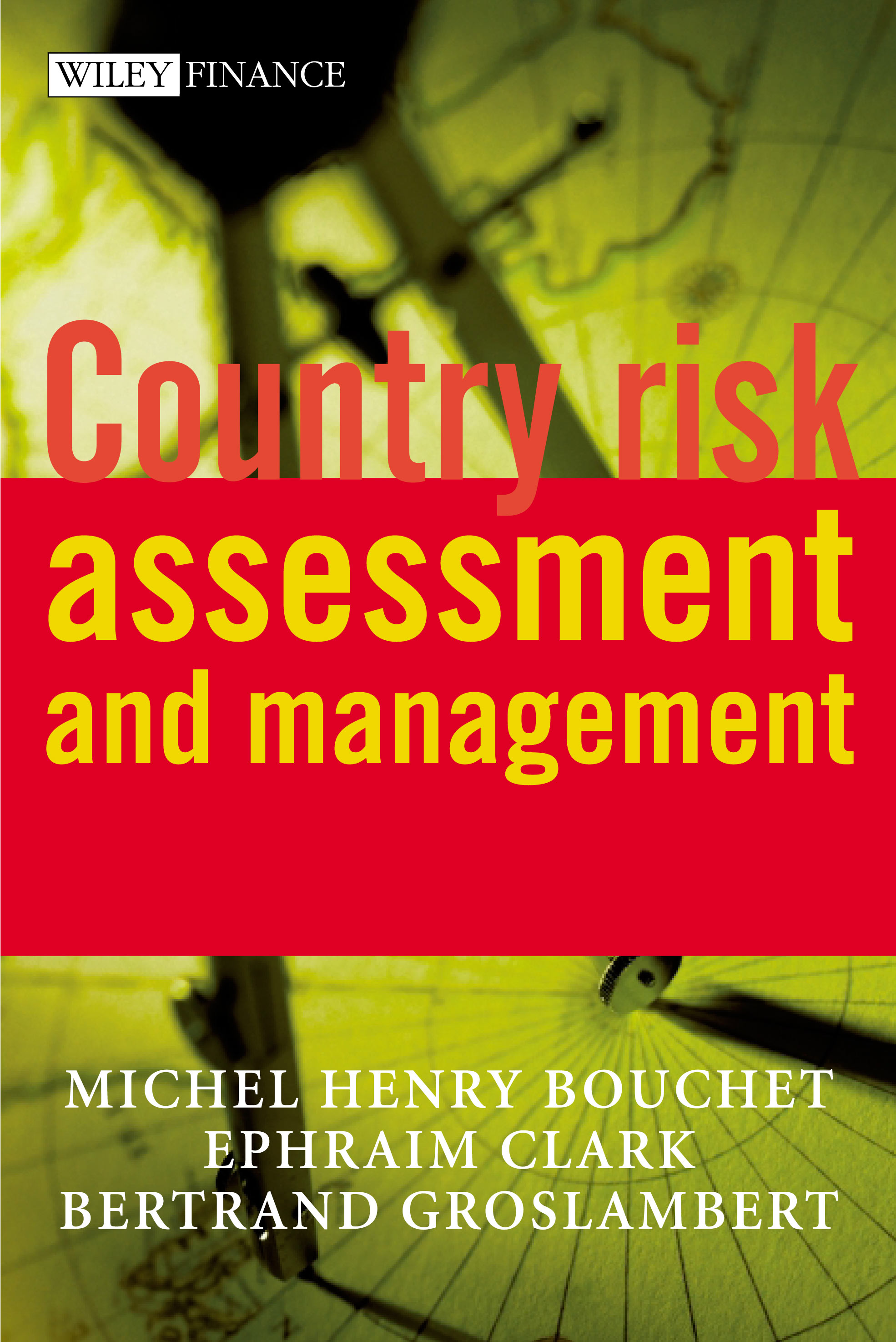 COUNTRY RISK-assessment and management